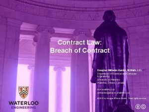 Contract Law Breach of Contract Douglas Wilhelm Harder