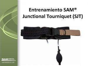 Entrenamiento SAM Junctional Tourniquet SJT sammedical com Multiplicacin