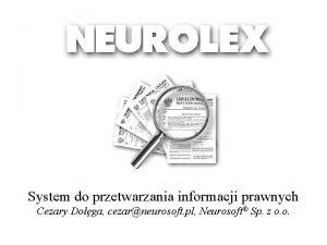 System do przetwarzania informacji prawnych Cezary Doga cezarneurosoft