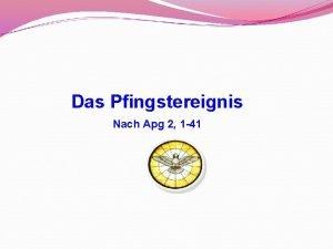Das Pfingstereignis Nach Apg 2 1 41 Nach