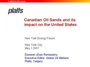 Canadian Oil Sands and its impact on the