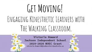 Get Moving Engaging Kinesthetic Learners with The Walking