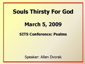 Souls Thirsty For God March 5 2009 SITS