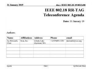 31 January 2019 doc IEEE 802 18 190012