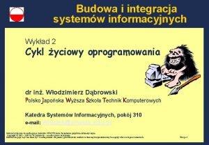 Budowa i integracja systemw informacyjnych Wykad 2 Cykl