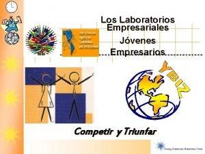 Laboratorios Empresariales Los Laboratorios Competir y Triunfar Empresariales