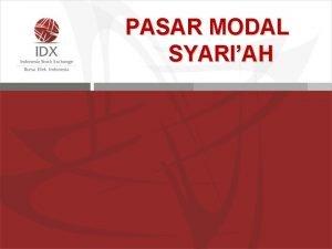 PASAR MODAL SYARIAH INVESTASI Apakah Pasar Modal Itu