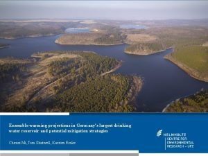 Ensemble warming projections in Germanys largest drinking water