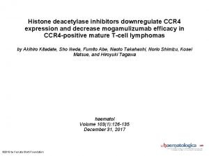 Histone deacetylase inhibitors downregulate CCR 4 expression and