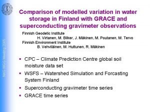NKG WGG Meeting 2005 Comparison of modelled variation