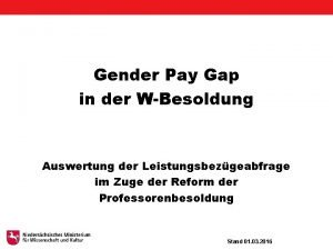 Gender Pay Gap in der WBesoldung Auswertung der