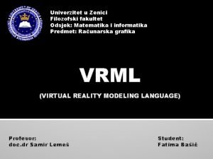 Univerzitet u Zenici Filozofski fakultet Odsjek Matematika i