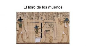 El libro de los muertos El libro de