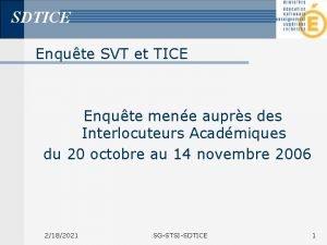 SDTICE Enqute SVT et TICE Enqute mene auprs