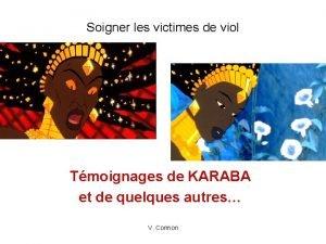 Soigner les victimes de viol Tmoignages de KARABA