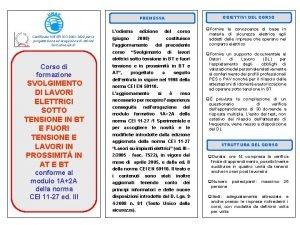 OBIETTIVI DEL CORSO PREMESSA Lodierna Certificato UNI EN