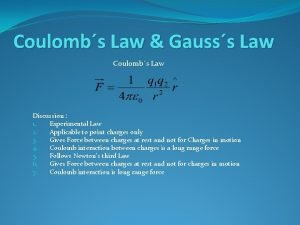 Coulombs Law Gausss Law Coulombs Law Discussion 1