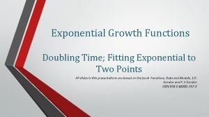 Exponential Growth Functions Doubling Time Fitting Exponential to