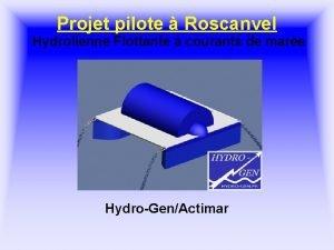 Projet pilote Roscanvel Hydrolienne Flottante courants de mare