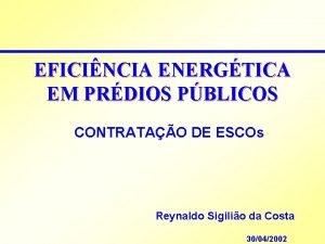 EFICINCIA ENERGTICA EM PRDIOS PBLICOS CONTRATAO DE ESCOs