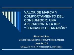 VALOR DE MARCA Y COMPORTAMIENTO DEL CONSUMIDOR UNA