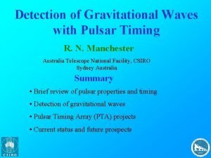 Detection of Gravitational Waves with Pulsar Timing R