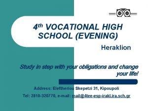 4 th VOCATIONAL HIGH SCHOOL EVENING Heraklion Study