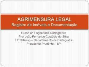 AGRIMENSURA LEGAL Registro de Imveis e Documentao Curso