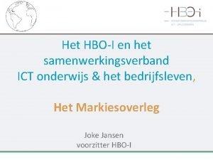 Het HBOI en het samenwerkingsverband ICT onderwijs het