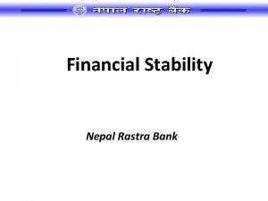 Financial Stability Nepal Rastra Bank Financial Stability Framework
