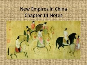 New Empires in China Chapter 14 Notes Sui