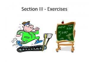 Section III Exercises Exercises TDD Reminder Exercise 1