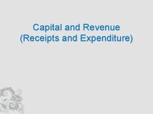 Capital and Revenue Receipts and Expenditure Objective Meaning
