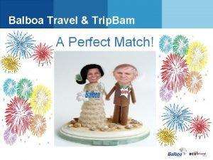 Balboa Travel Trip Bam Trip Bam Why Trip