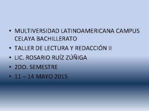 MULTIVERSIDAD LATINOAMERICANA CAMPUS CELAYA BACHILLERATO TALLER DE LECTURA