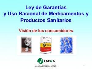 Ley de Garantas y Uso Racional de Medicamentos
