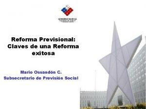 Reforma Previsional Claves de una Reforma exitosa Mario