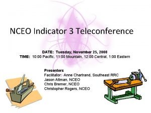 NCEO Indicator 3 Teleconference DATE Tuesday November 25