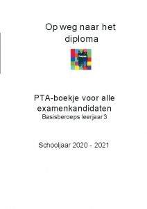 Op weg naar het diploma PTA boekje voor