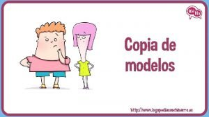 Copia de modelos http www logopediasanchinarro es Copia