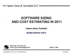 Capers Jones Associates LLC SOFTWARE SIZING AND COST