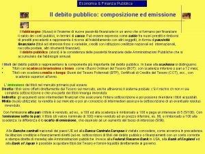 Economia Finanza Pubblica Il debito pubblico composizione ed
