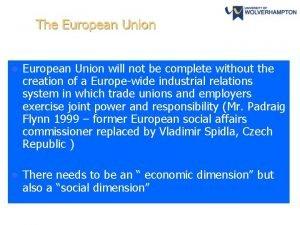 The European Union l European Union will not