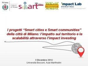 I progetti Smart cities e Smart communities della