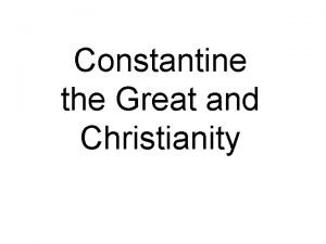 Constantine the Great and Christianity Christians and Jews