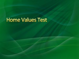 Home Values Test Home Values Test Create a