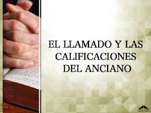 LLAMADO ELECCIN Y ORDENACIN Llamado por Dios El