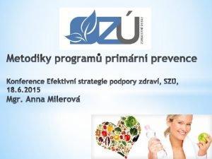 Nrodn program zdrav projekty podpory zdrav Putovn za
