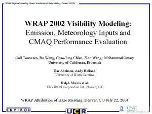 WRAP Regional Modeling Center Attribution of Haze Meeting