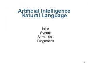 Artificial Intelligence Natural Language Intro Syntax Semantics Pragmatics